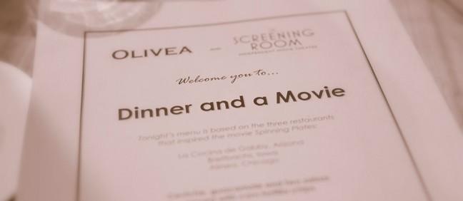 Dinner and a Movie - a joint effort between the Screening Room and Olivea