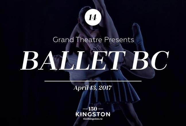 Event: Grand Theatre Presents Ballet BC Date: April 13, 2017
