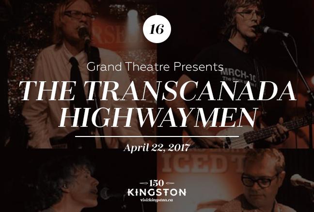 Event: Grand Theatre Presents the TransCanada Highwaymen Date: April 22, 2017