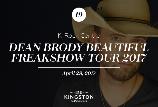 Event: Dean Brody Beautiful Freakshow Tour 2017 at K-Rock Centre Date: April 28, 2017