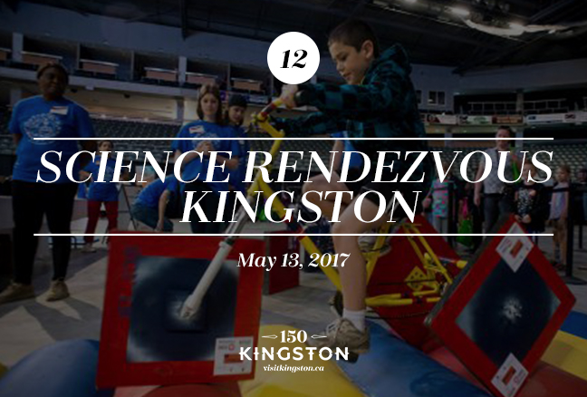 Event: Science Rendezvous Kingston Date: May 13, 2017