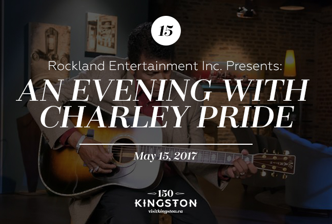 Event: Rockland Entertainment Inc. Presents: An Evening With Charley Pride Date: May 15, 2017
