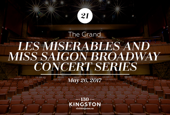 Event: Les Miserables and Miss Saigon Broadway Concert Series at the Grand Date: May 26, 2017