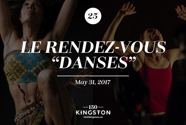 "Event: Le Rendez-Vous ""Danses"" Date: May 31, 2017"