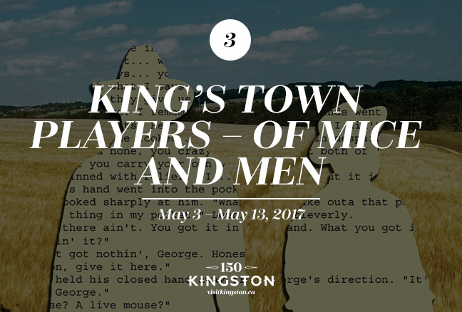Event: King's Town Players - Of Mice and Men Date: May 3 - May 13, 2017