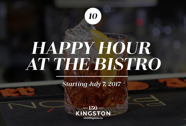 Happy Hour at the Bistro - Starting July 7