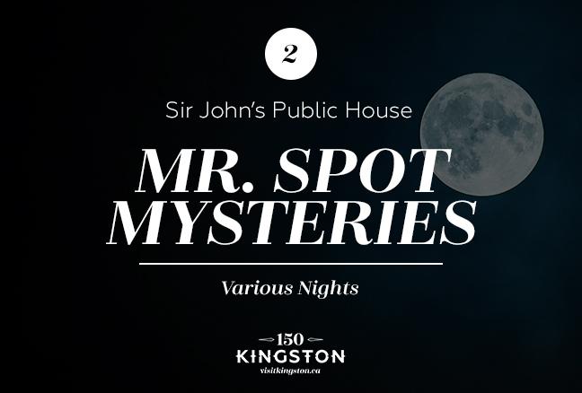 Mr. Spot Mysteries at Sir John's Public House - Various Nights