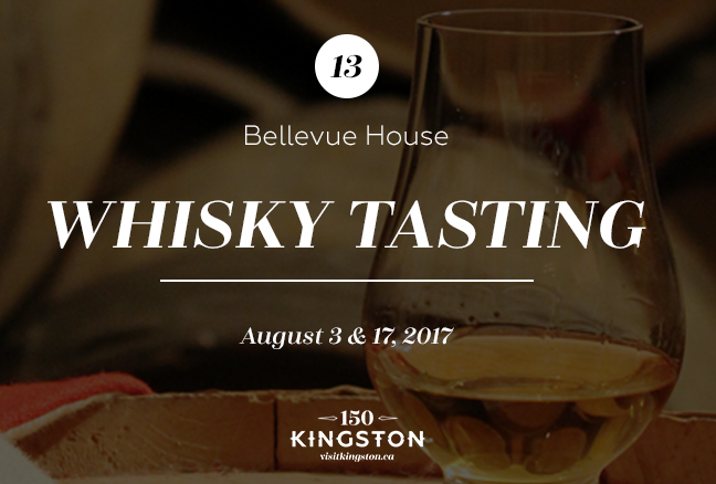 Whisky Tasting at Bellevue House - August 3 and 17