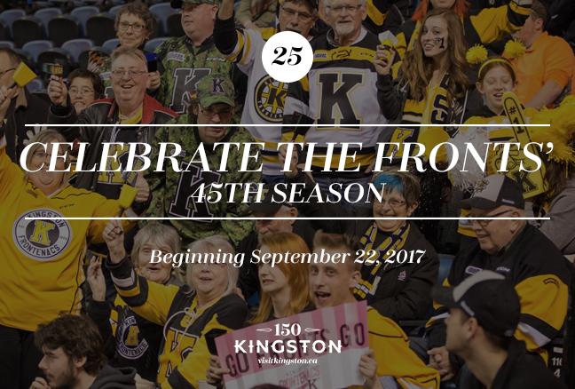 Celebrate the Kingston Frontenacs 45th Season! Various Dates