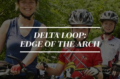 Delta Loop: Edge of the Arch