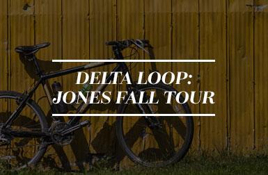 Delta Loop: Jones Fall Tour