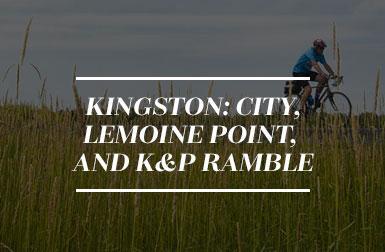Kingston: City, Lemoine Point, and K&P Ramble